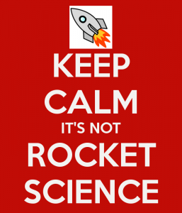 keep-calm-it-s-not-rocket-science